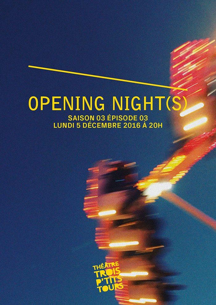 Opening Night(s) S03E03