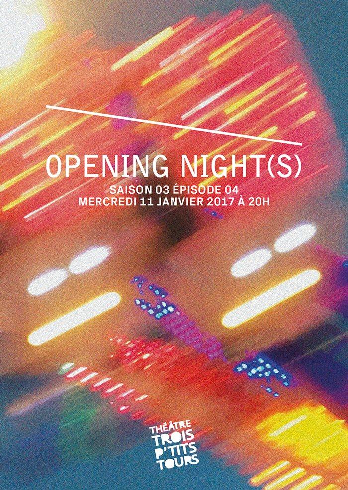 Opening Night(s) S03E04