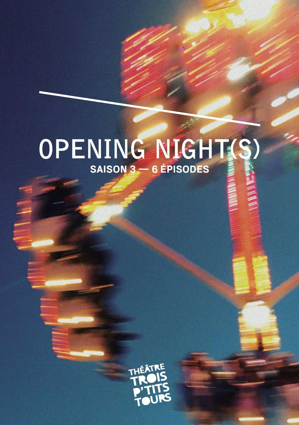 Opening Night(s) S03E01