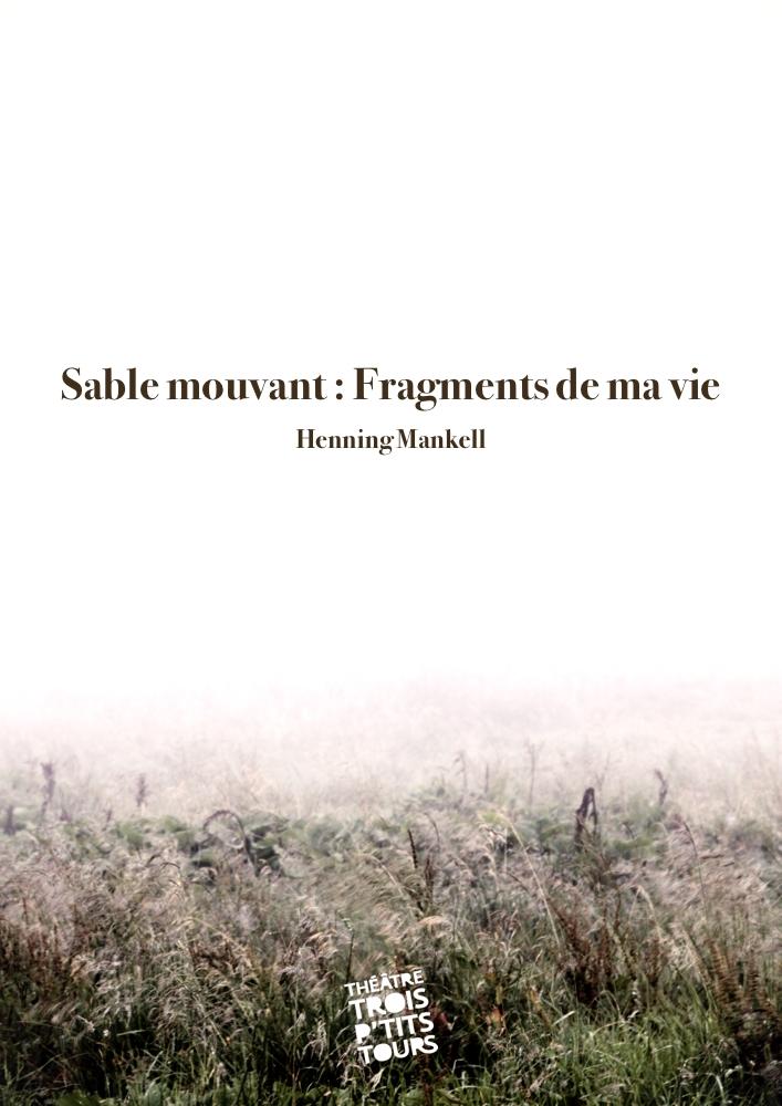 Compagnie Trois P'tits Tours<br><em>Sable mouvant : Fragments de ma vie</em>