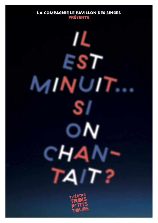 Il est minuit… Si on chantait?