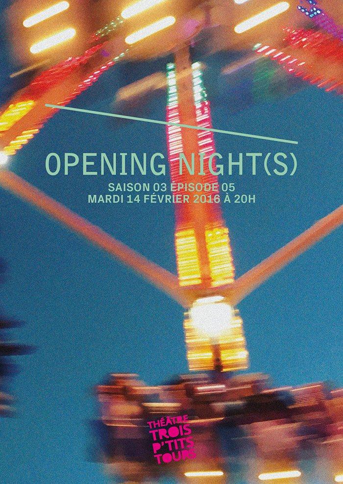 Opening Night(s) S03E05