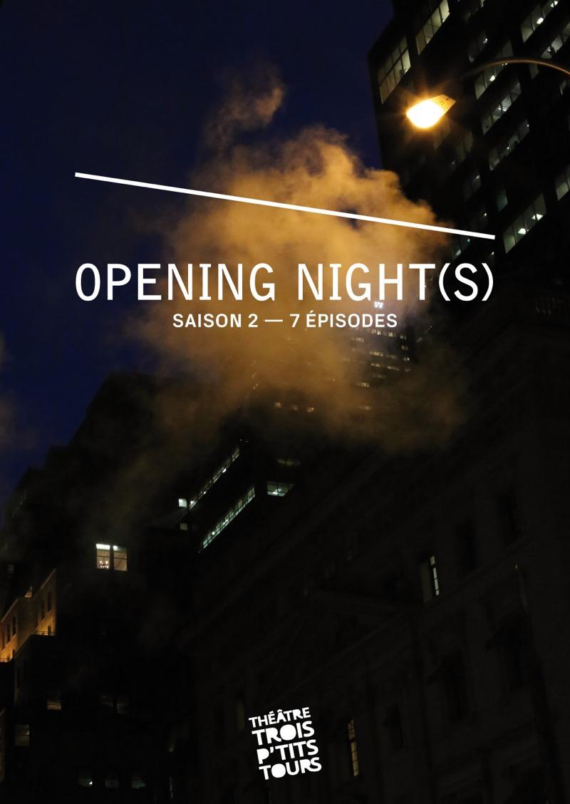 Opening Night(s) S02