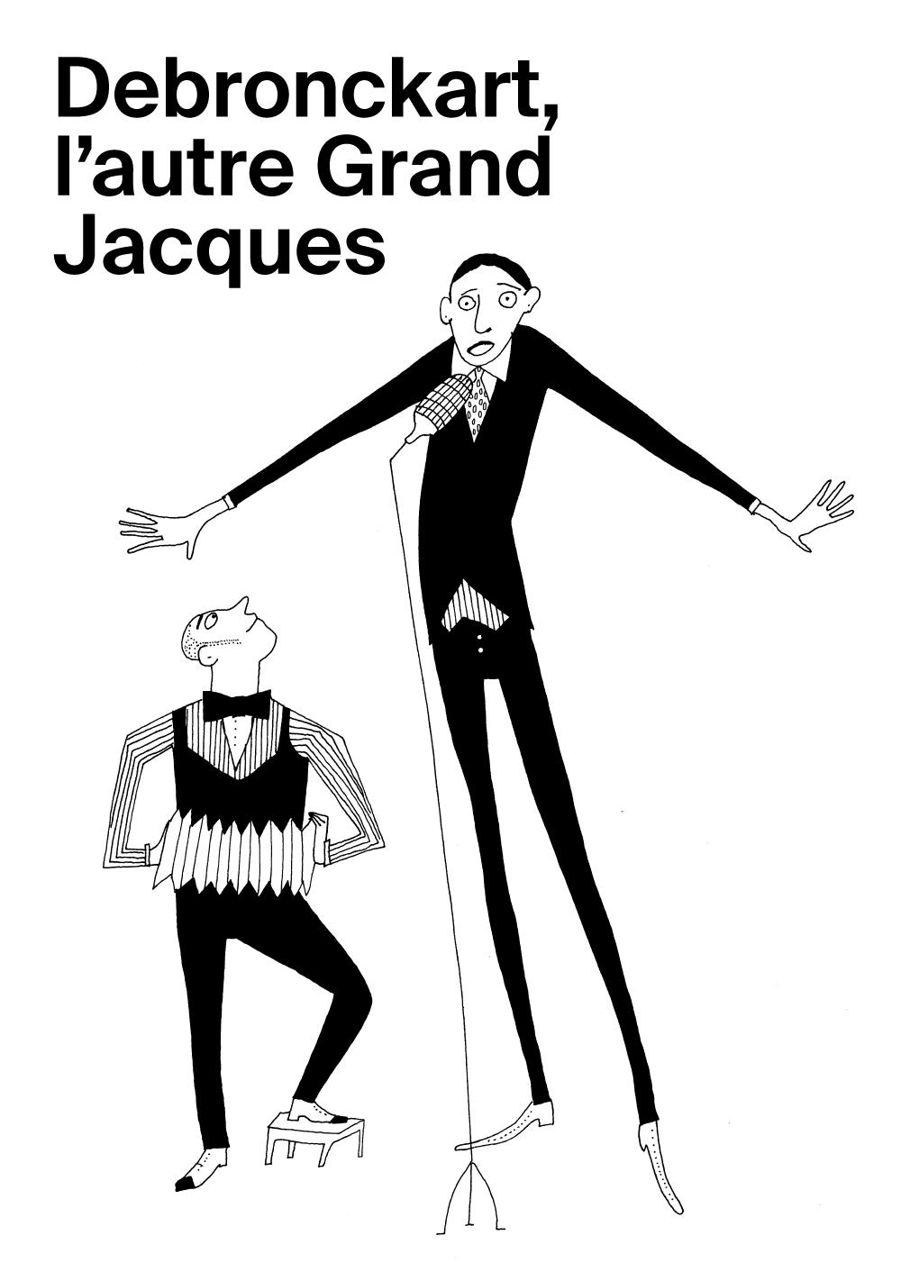 Prologue n°1: Debronckart, l'autre grand Jacques