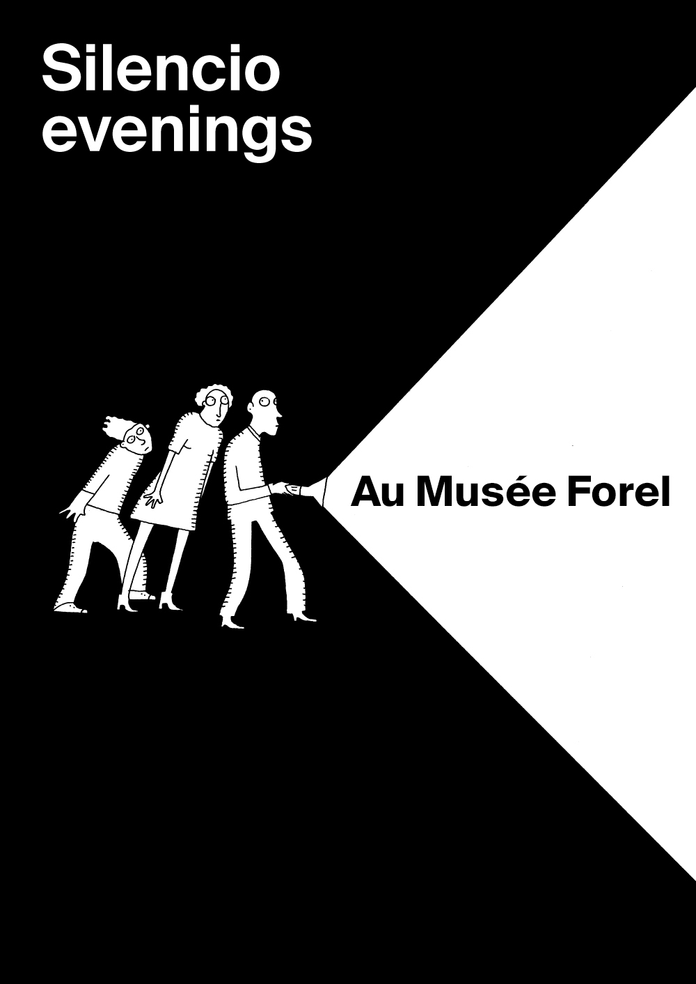 Prologue n° 7: Silencio Evenings – Déambulation nocturnes ATTENTION! RESERVATIONS SUR LE SITE DU MUSEE FOREL